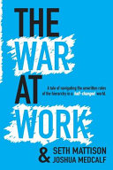 The War at Work