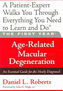 The First Year: Age-Related Macular Degeneration
