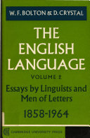 The English Language Volume 2 Essays by Linguistics and Men of Letters 1858 1964