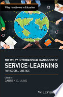 The Wiley International Handbook of Service Learning for Social Justice Book PDF