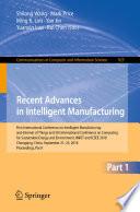 Recent Advances in Intelligent Manufacturing