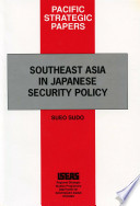Southeast Asia in Japanese Security Policy