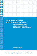 The Woman Babylon and the Marks of Empire