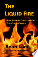 The Liquid Fire