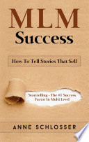 MLM Success  How To Tell Stories That Sell
