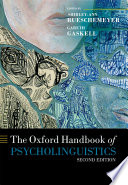 The Oxford Handbook of Psycholinguistics Book