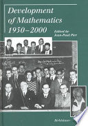 Development of Mathematics 1950-2000