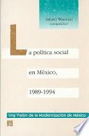 La Política social en México, 1989-1994
