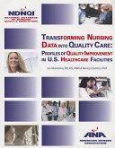 Transforming Nursing Data Into Quality Care