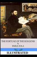 The Fortune of the Rougons Illustrated