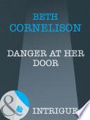 Danger at Her Door  Mills   Boon Intrigue