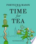 Fortnum   Mason  Time for Tea