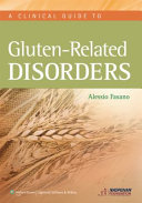 Clinical Guide to Gluten Related Disorders