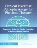 Clinical Exercise Pathophysiology for Physical Therapy