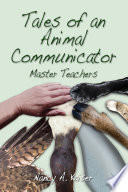 Tales Of An Animal Communicator Master Teachers