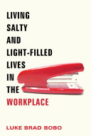 Pdf Living Salty and Light-filled Lives in the Workplace