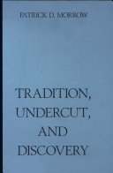 Tradition  Undercut  and Discovery
