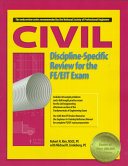 Civil Discipline specific Review for the FE EIT Exam Book