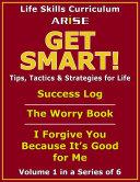 Life Skills Curriculum Arise Get Smart Volume 1 Instructor S Manual