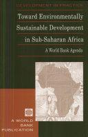 Toward Environmentally Sustainable Development in Sub Saharan Africa
