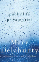 Public Life, Private Grief