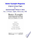 Better Eyesight Magazine Original Antique Pages By Ophthalmologist William H Bates Vol 2 59 Issues August 1925 To June 1930