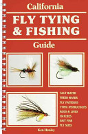 California Fly Tying and Fishing Guide