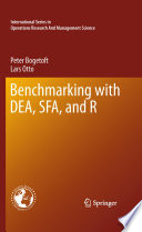 Benchmarking with DEA  SFA  and R