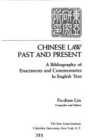 Chinese Law Past And Present