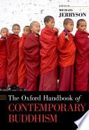 The Oxford Handbook of Contemporary Buddhism