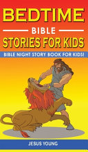 BEDTIME BIBLE STORIES FOR KIDS Book