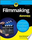 """Filmmaking For Dummies"" by Bryan Michael Stoller"