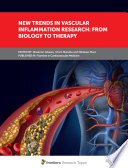 New Trends in Vascular Inflammation Research  From Biology to Therapy