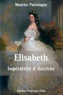 Elisabeth Impératrice d'Autriche