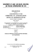 Departments of Labor and Health, Education, and Welfare Appropriations for 1970: Testimony of members of Congress and other individuals and organizations