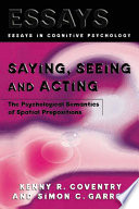 Saying Seeing And Acting Book PDF