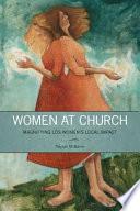 Women at Church  : Magnifying LDS Women's Local Impact
