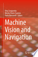 """Machine Vision and Navigation"" by Oleg Sergiyenko, Wendy Flores-Fuentes, Paolo Mercorelli"