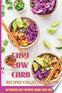 Easy Low Carb Recipes Collection Book