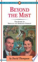 Beyond The Mist Book