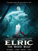 Elric: The White Wolf (complete collection)