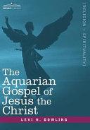 Pdf The Aquarian Gospel of Jesus the Christ Telecharger