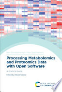Processing Metabolomics and Proteomics Data with Open Software