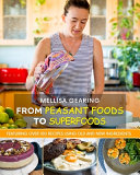 From Peasant Foods to Superfoods