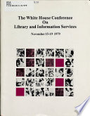 White House Conference On Library And Information Sciences November 15 19 1979