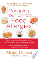 Managing Your Child s Food Allergies  The Complete Australian Guide For Parents