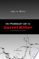 In Pursuit of a Serial Killer