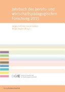 Jahrbuch der berufs- und wirtschaftspädagogischen Forschung 2015