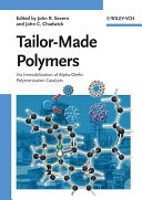 Tailor Made Polymers