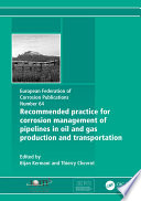 Recommended Practice for Corrosion Management of Pipelines in Oil & Gas Production and Transportation